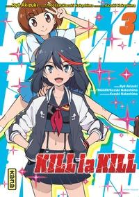 Kazuki Nakashima - Kill la kill Tome 3 : .