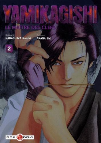 Kazuki Nakashima et Shû Akana - Yamikagishi Tome 2 : .