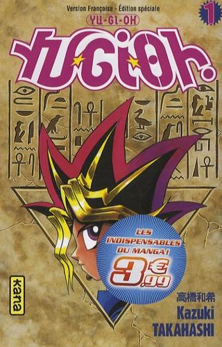 Kazuki Takahashi - Yu-Gi-Oh ! Tome 1 : .