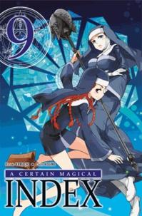 Kazuma Kamachi et Chuya Kogino - A certain magical Index Tome 9 : .