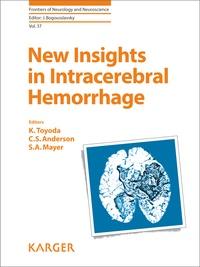 Kazunori Toyoda et Craig S Anderson - New Insights in Intracerebral Hemorrhage.