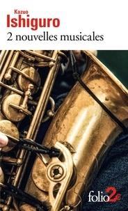 Kazuo Ishiguro - 2 nouvelles musicales.