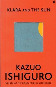 Kazuo Ishiguro - Klara and the Sun.