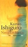 Kazuo Ishiguro - Never Let Me Go.