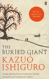 Kazuo Ishiguro - The Buried Giant.