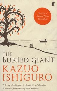 Kazuo Ishiguro - The Buried Giant.