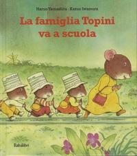 Kazuo Iwamura et Haruo Yamashita - La famiglia Topini va a scuola.