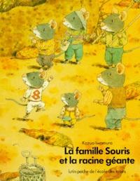 Kazuo Iwamura - La Famille Souris et la racine géante.