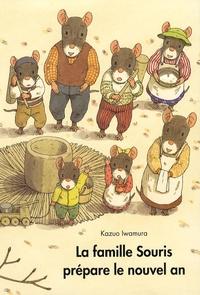 Kazuo Iwamura - La famille Souris prépare le nouvel an.