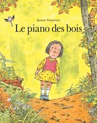 Kazuo Iwamura - Le piano des bois.