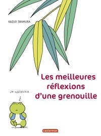 Kazuo Iwamura et Paul Paludis - Les meilleures réflexions d'une grenouille.