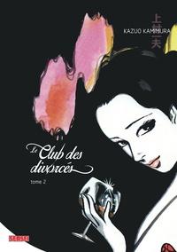 Kazuo Kamimura - Le club des divorcés Tome 2 : .