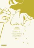 Kazuo Kamimura - Lorsque nous vivions ensemble Tome 3 : .
