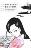 Kazuo Kamimura et Ikki Kajiwara - Une femme de Shôwa.
