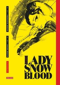 Kazuo Koike et Kazuo Kamimura - Lady Snowblood Intégrale : .