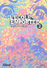 Kazuo Umezu - L'école emportée Tome 2 : .