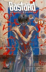 Kazushi Hagiwara - Bastard !! - Tome 19 - Les Lois immorales - 1ère partie.