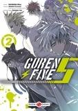 Kazutaka Kodaka et Riku Shinoda - Guren Five Tome 2 : .