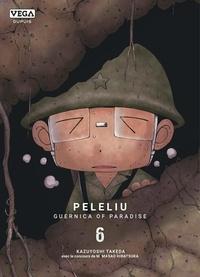 Télécharger un livre de google books en ligne Peleliu, Guernica of Paradise Tome 6 ePub RTF PDB