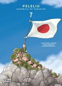 Téléchargement gratuit pdf e book Peleliu, Guernica of Paradise Tome 7 in French  9782379500442 par Kazuyoshi Takeda