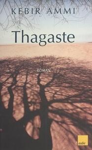 Kebir Mustapha Ammi - Thagaste.