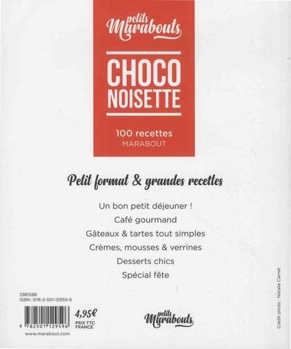 Choco noisette. 100 recettes
