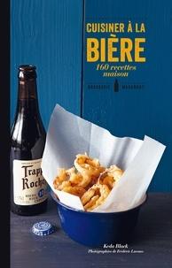 Keda Black - Cuisiner à la bière - 160 recettes maison.