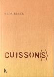 Keda Black - Cuisson(s).