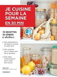 Keda Black - Je cuisine pour la semaine en moins de 30 minutes.
