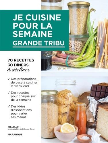 Keda Black - Je cuisine pour la semaine - Grande tribu.