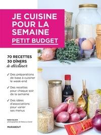 Keda Black - Je cuisine pour la semaine - Petit budget.