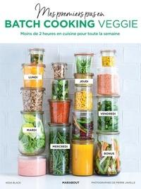 Keda Black - Mes premiers pas en batch cooking veggie.