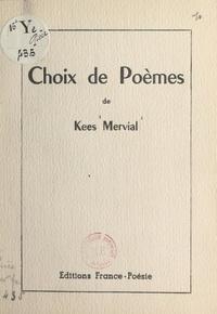 Kees Mervial - Choix de poèmes.