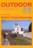 Kees Roodenburg - Italien : Franziskusweg - OutdoorHandbuch.