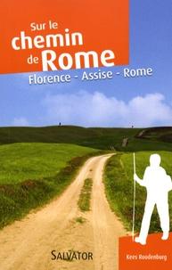 Le chemin de Rome par la voie franciscaine - Florence-Assise-Rome.pdf