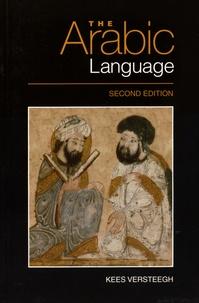 Kees Versteegh - The Arabic Language.