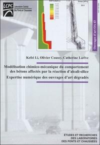 Kefei Li et Olivier Coussy - Modélisation chimico-mécanique du comportement des bétons affectés par la réaction d'alcali-silice - Expertise numérisue des ouvrages d'art dégradés.
