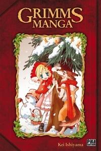 Kei Ishiyama - Grimms Manga L'intégrale.