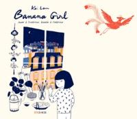 Kei Lam - Banana Girl - Jaune à l'exrérieure, blanche à l'intérieur.