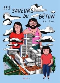 Kei Lam - Les saveurs du béton.