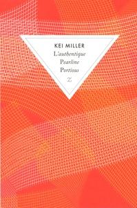 Kei Miller - L'authentique Pearline Portious.