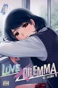 Kei Sasuga - Love X Dilemma Tome 8 : .
