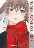 Kei Toume - Sing Yesterday for Me Tome 10 : .