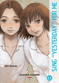 Kei Toume - Sing Yesterday for Me Tome 11 : .