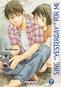 Kei Toume - Sing Yesterday for Me Tome 7 : .