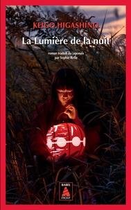 Keigo Higashino - La lumière de la nuit.