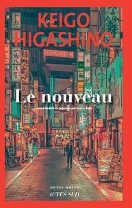 Keigo Higashino - Le Nouveau.