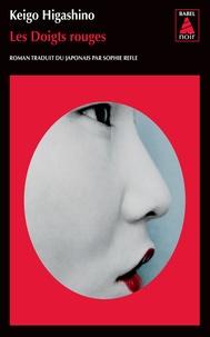Meilleurs ebooks en téléchargement gratuit Les Doigts rouges (French Edition) 9782330129903  par Keigo Higashino