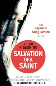 Keigo Higashino - Salvation of a Saint.