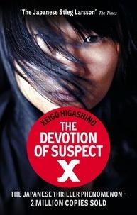 Keigo Higashino - The Devotion of Suspect X.